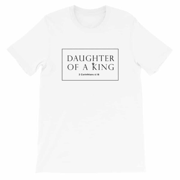 Daughter Of A King White Christian Graphic T-Shirt