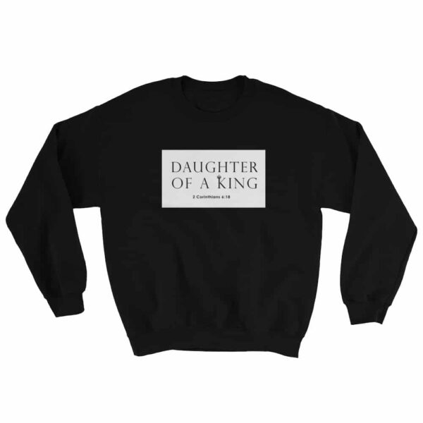 Daughters of A King Black Christian Crewneck Sweatshirt