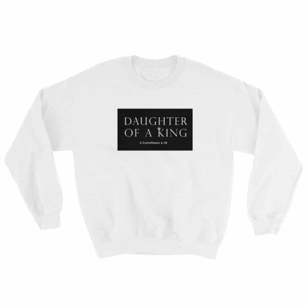 Daughters of A King White Christian Crewneck Sweatshirt