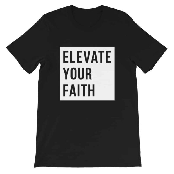 Elevate Your Faith Black Christian Graphic T-Shirt