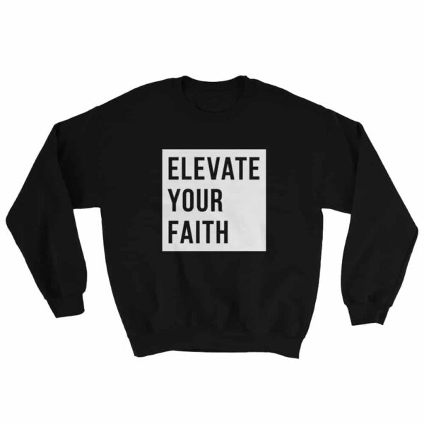 Elevate Your Faith Black Christian Crewneck