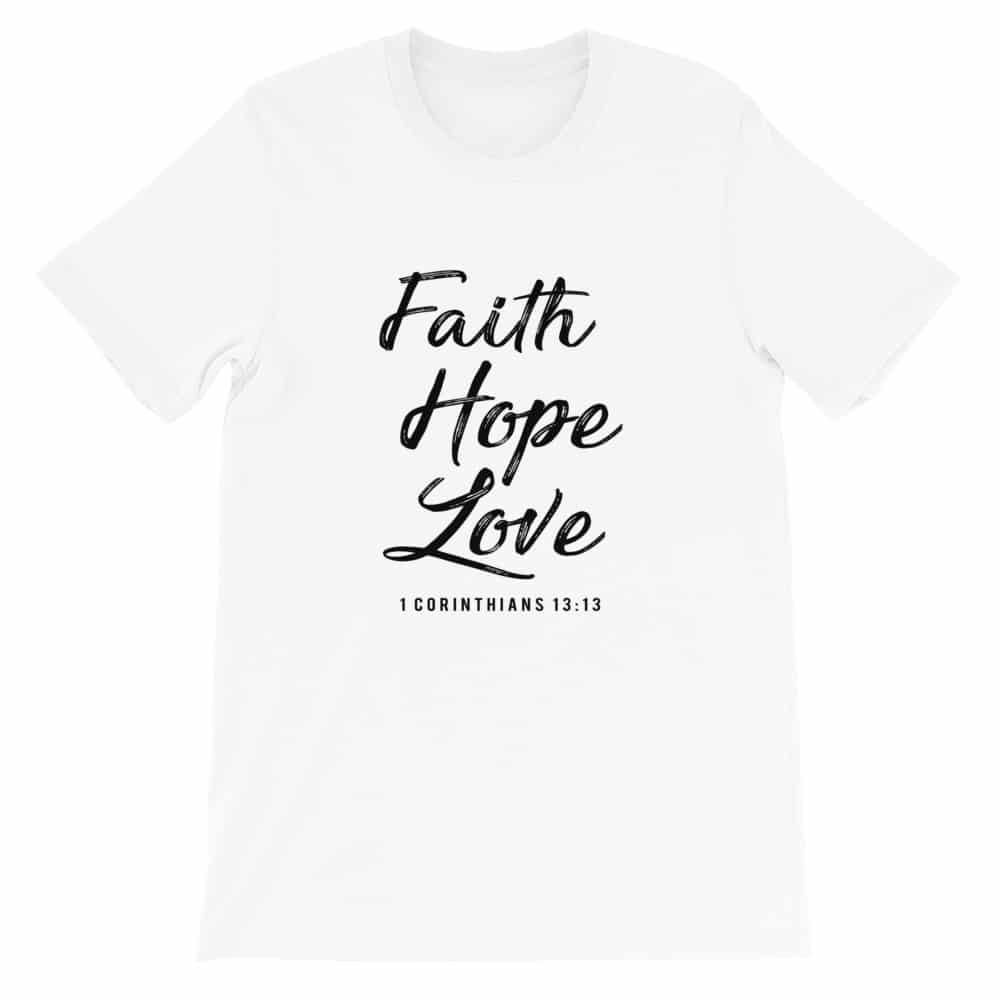 Faith Hope Love White Christian Graphic T-Shirt