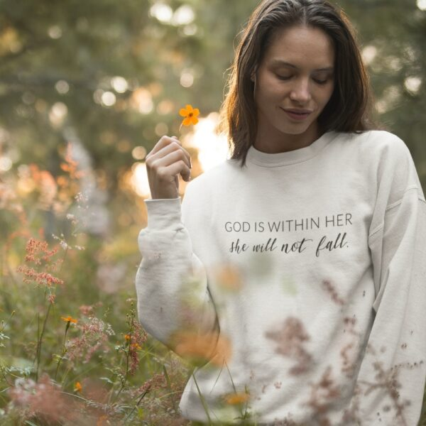 God Is Within Her She Will Not Fall Christian Womens Crewneck Sweatshirt White