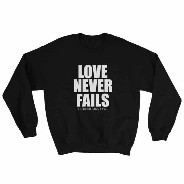 Love Never Fails Black Christian Crewneck