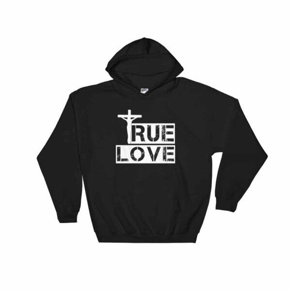 True Love Black Christian Hoodie