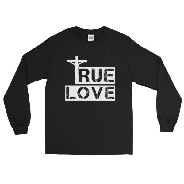 True Love Black Christian Long Sleeve T-Shirt