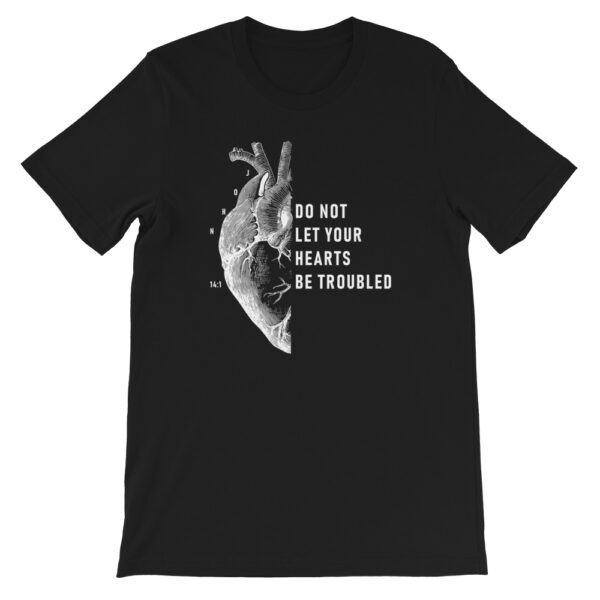 Do Not Let Your Hearts Be Troubled Black Christian Graphic T-Shirt