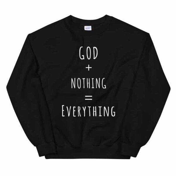 Womens God + Nothing = Everything Black Crewneck Sweatshirt